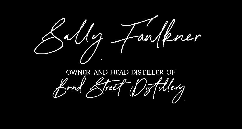 Sally Faulkner Owner and Head Distiller of Bond Street Distillery